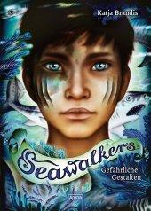 Seawalkers - Gefährliche Gestalten Cover