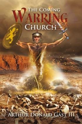 The Coming Warring Church