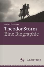 Theodor Storm - Eine Biographie