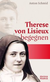 Therese von Lisieux begegnen Cover