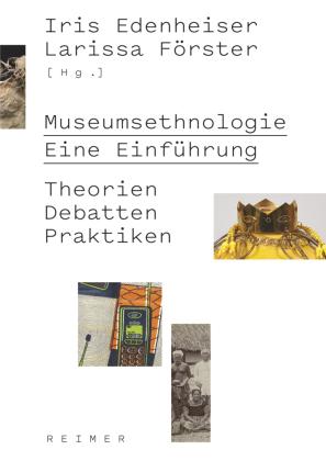 Museumsethnologie - Eine Einführung