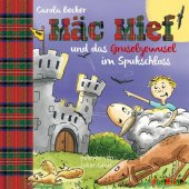 Mäc Mief und das Gruselgewusel im Spukschloss, 1 Audio-CD