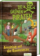 Die Grünen Piraten - Anschlag auf die Baumriesen Cover
