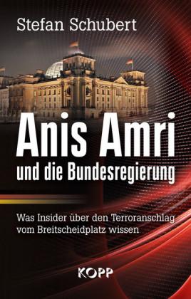 Anis Amri und die Bundesregierung