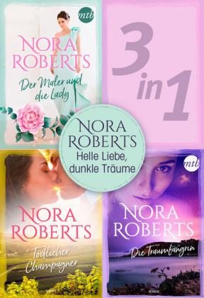 Nora Roberts - Helle Liebe, dunkle Träume (3in1)