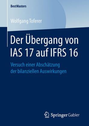 Der Übergang von IAS 17 auf IFRS 16