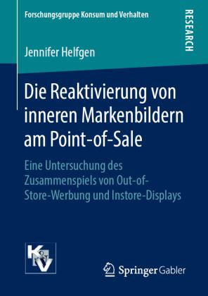 Die Reaktivierung von inneren Markenbildern am Point-of-Sale