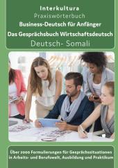 Business-Deutsch für Anfänger Deutsch-Somali