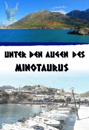 Unter den Augen des Minotaurus