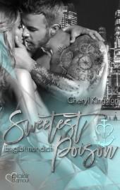 Sweetest Poison: Es gibt nur dich