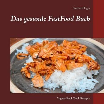 Das gesunde FastFood Buch