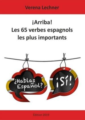 ¡Arriba! Les 65 verbes espagnols les plus importants
