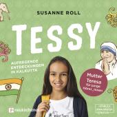 Tessy - Aufregende Entdeckungen in Kalkutta, 1 Audio-CD