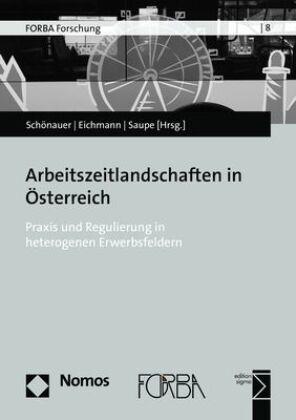 Arbeitszeitlandschaften in Österreich
