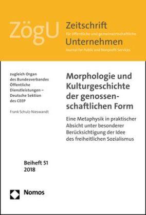 Morphologie und Kulturgeschichte der genossenschaftlichen Form