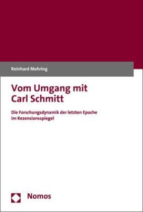 Vom Umgang mit Carl Schmitt