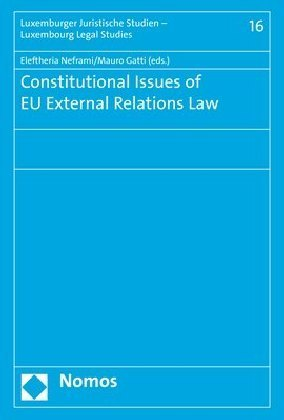 Constitutional Issues of EU External Relations Law