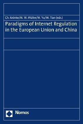 Paradigms of Internet Regulation in the European Union and China