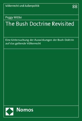 The Bush Doctrine Revisited