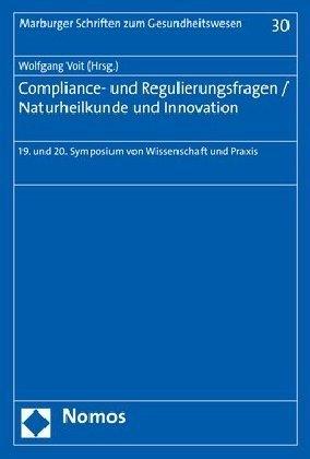 Compliance- und Regulierungsfragen / Naturheilkunde und Innovation