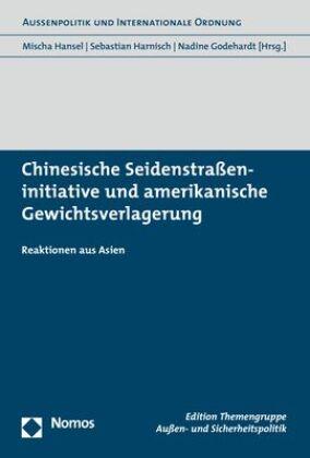 Chinesische Seidenstraßeninitiative und amerikanische Gewichtsverlagerung