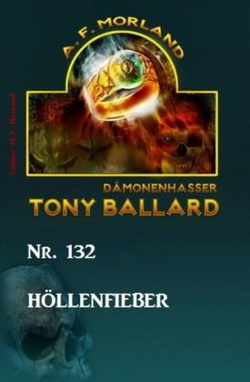 Höllenfieber Tony Ballard Nr. 132