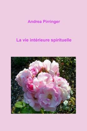La vie intérieure spirituelle