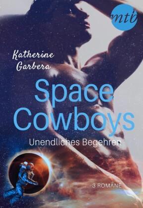 Space Cowboys - Unendliches Begehren (3in1)