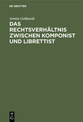 Das Rechtsverhältnis zwischen Komponist und Librettist