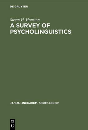 A Survey of Psycholinguistics