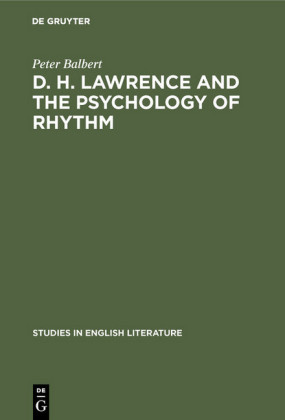 D. H. Lawrence and the Psychology of Rhythm