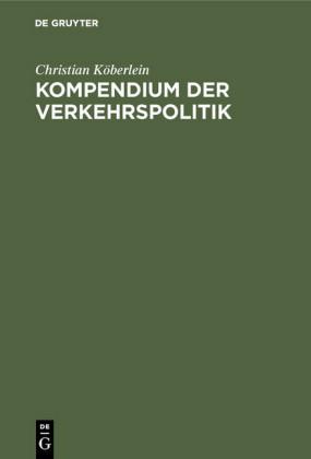 Kompendium der Verkehrspolitik