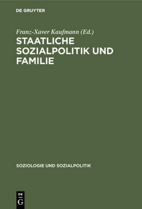 Staatliche Sozialpolitik und Familie