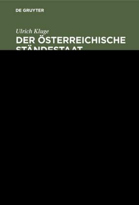 Der österreichische Ständestaat 1934-1938