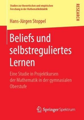 Beliefs und selbstreguliertes Lernen