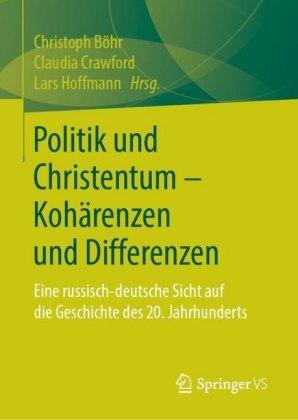 Politik und Christentum - Kohärenzen und Differenzen