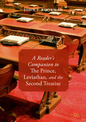A Reader's Companion to The Prince, Leviathan, and the Second Treatise