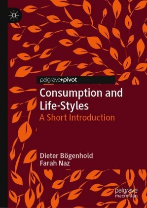 Consumption and Life-Styles