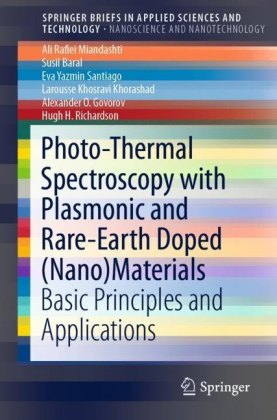 Photo-Thermal Spectroscopy with Plasmonic and Rare-Earth Doped (Nano)Materials