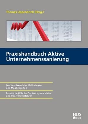 Praxishandbuch Aktive Unternehmenssanierung