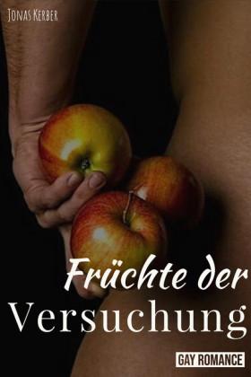 Früchte der Versuchung: Gay Romance