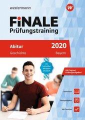 FiNALE Prüfungstraining 2020 - Abitur Bayern, Geschichte