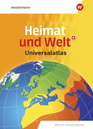 Heimat und Welt Universalatlas Berlin / Brandenburg