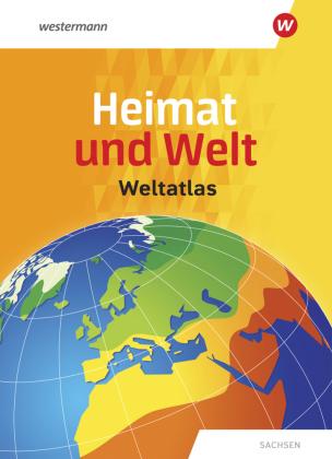 Heimat und Welt Weltatlas Sachsen