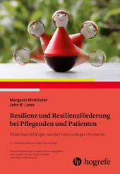 Resilienz und Resilienzförderung bei Pflegenden und Patienten