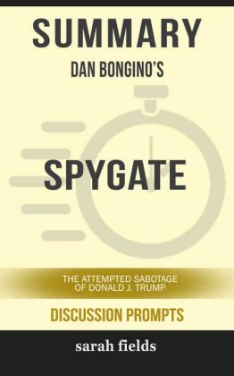 Summary: Dan Bongino's Spygate
