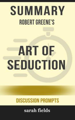 Summary: Robert Greene's Art of Seduction