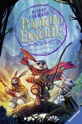 Podkin Einohr, Band 3: Der Bogen des Schicksals