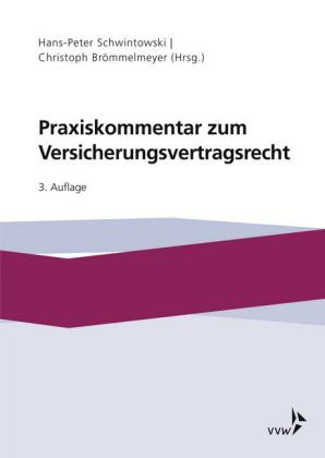 Praxiskommentar zum Versicherungsvertragsrecht