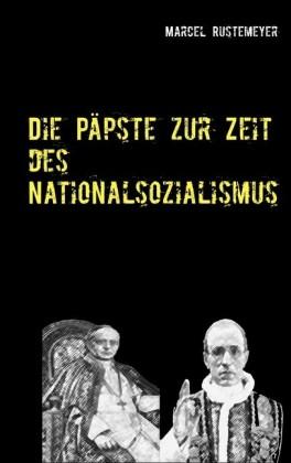 Die Päpste zur Zeit des Nationalsozialismus